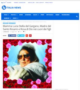 Articolo su Italia-News MAMMA LUCIA, STELLA DEL GARGANO, MADRE DEL SANTO ROSARIO E ROSA DI DIO NEI CUORI DEI FIGLI